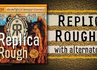 Replica Rough SG™ Font Family