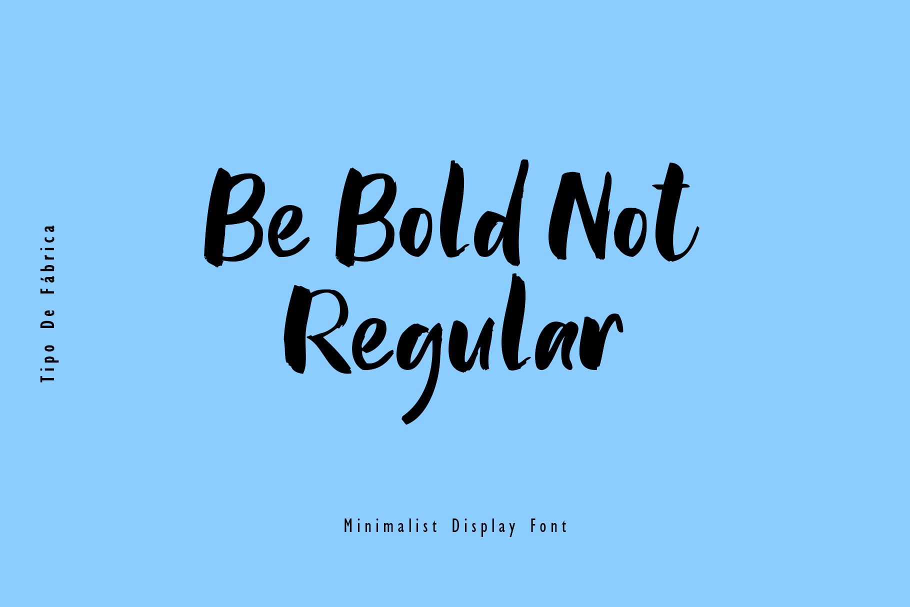 Bold Not Regular FontRegular Font