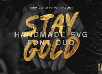 Stay Gold SVG Font