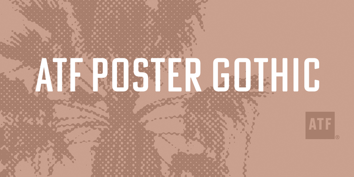 ATF Poster Gothic Font Family