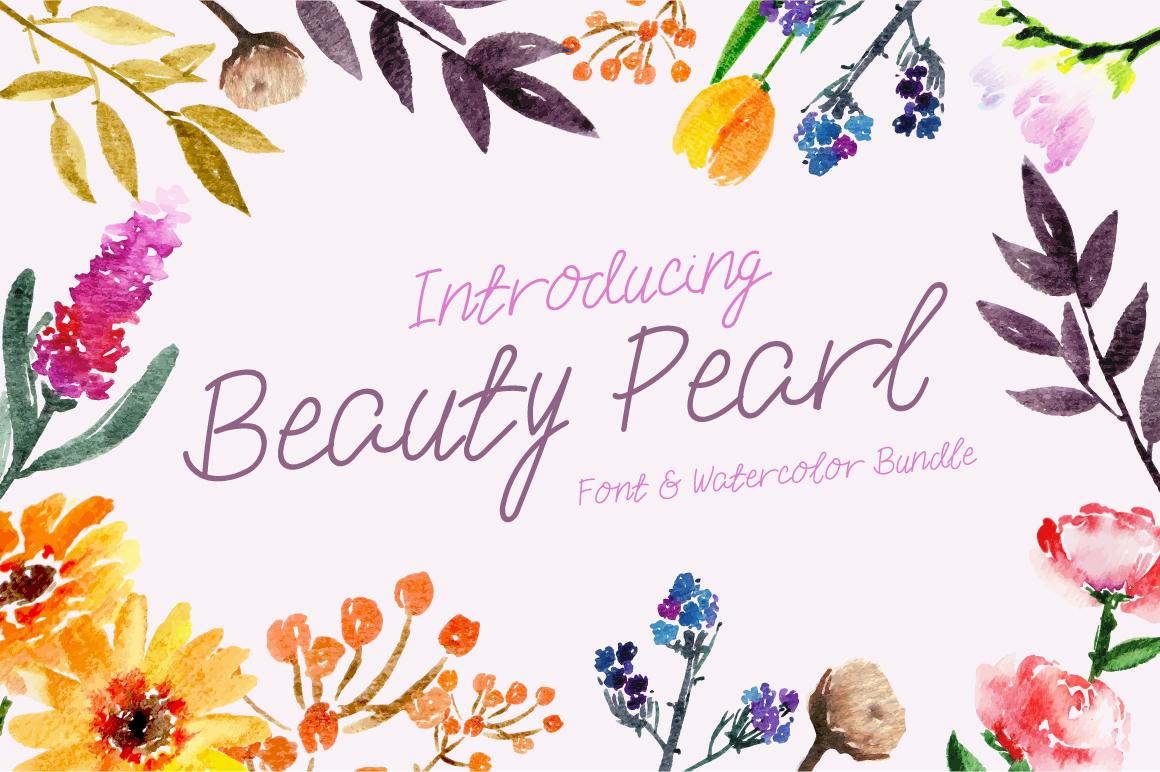 Beauty Pearl Font & Watercolor Floral Bundle