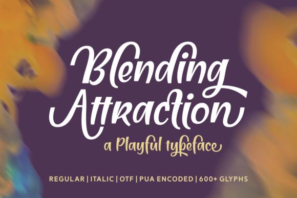 Blending Attraction Font