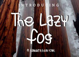 The Lazy Fog