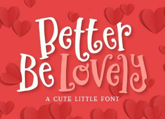 Better Be Lovely Font