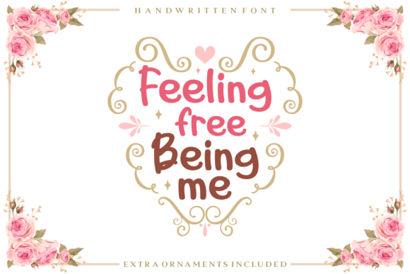 Feeling Free Being Me font