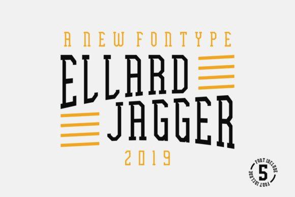 Ellard Jagger Font