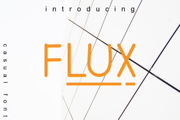 Flux Font