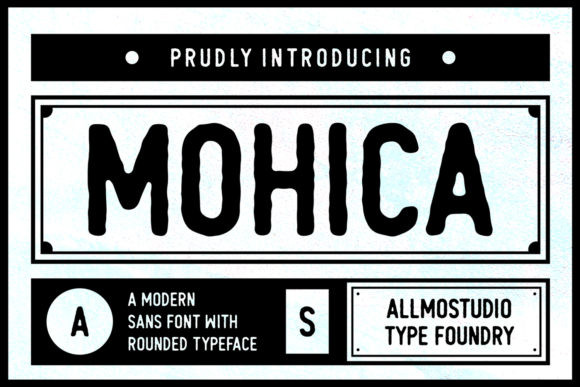 Mohica Font