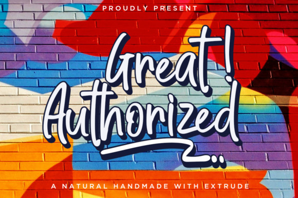 Great Authorized font