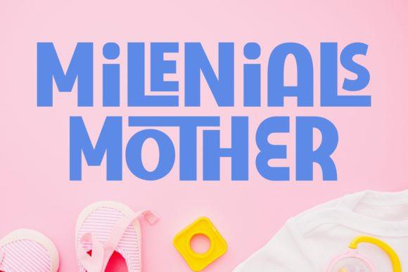 Milenials Mother Font