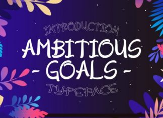 Ambitious Goals Font