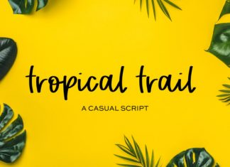 Tropical Trail Font
