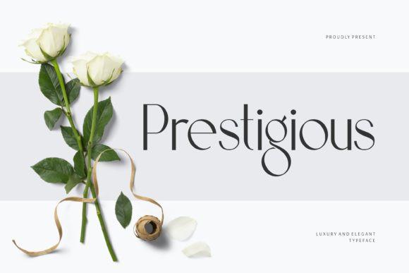 Prestigious Font