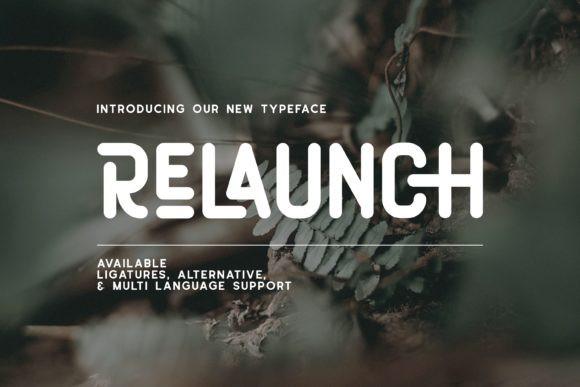 Relaunch Font